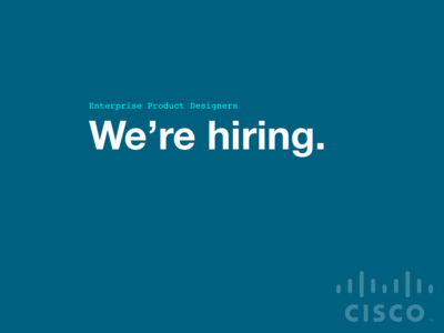Cisco is Hiring!