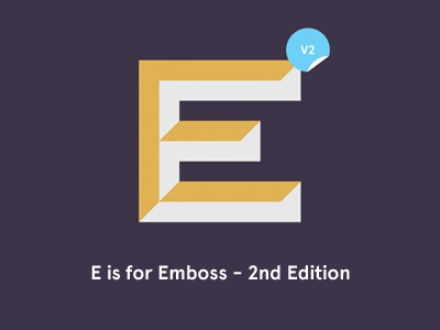 E is for Emboss - 2nd Edition character e emboss typography lettering purple yellow gold