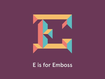 E is for Emboss illustrator e typography