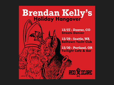 Brendan Kelly's Holiday Hangover 2019 war on xmas rock procreate krampus punkrock punk subism denver seattle portland red scare records red scare industries brendan kelly the lawrence arms chicago