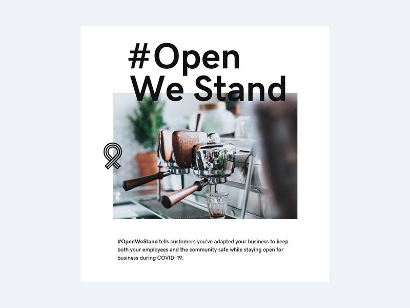 #OpenWeStand Social Assets coronavirus covid-19 design advertising campaign instagram