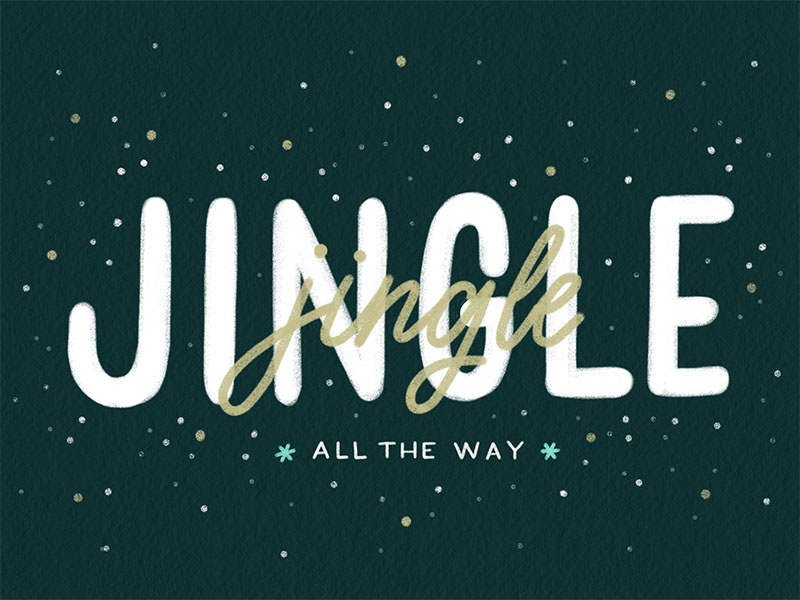 Jingle All The Way christmas cards holidays christmas type hand-lettering lettering design