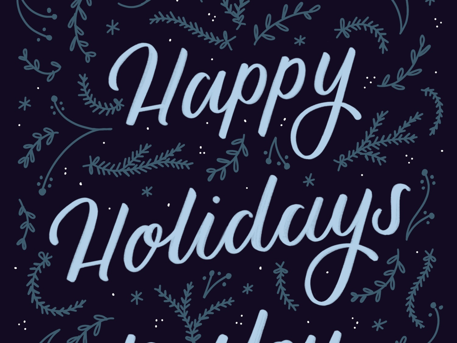 Happy Holidays christmas cards happy holidays design lettering