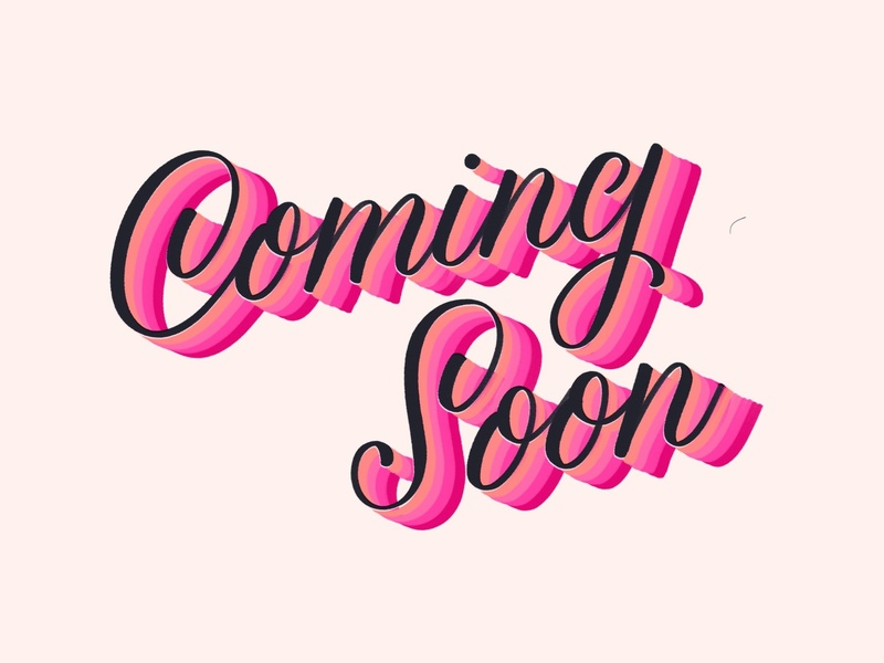 Coming Soon doodle coming soon pink calligraphy hand lettering lettering design