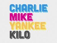 Charlie Mike Yankee Kilo