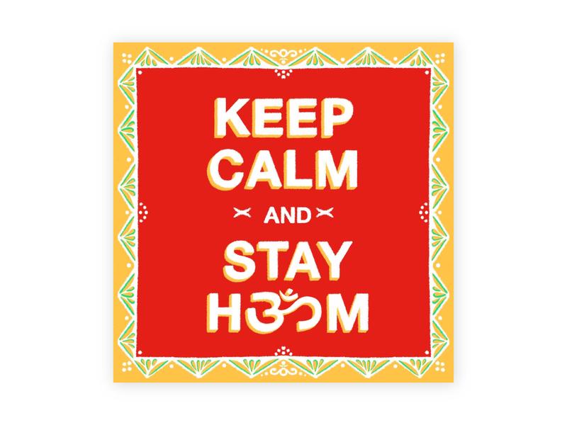 Keep Calm and Stay 🕉Om covid19 coronavirus home om ornamental keep calm type art typography procreate illustration