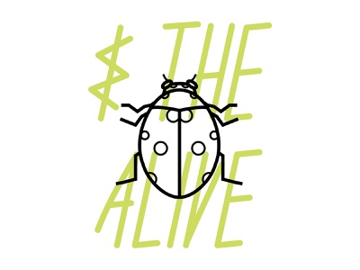 The Alive alive good bug beneficial type insect illustration agriculture ag mark logo vector typography graphic design