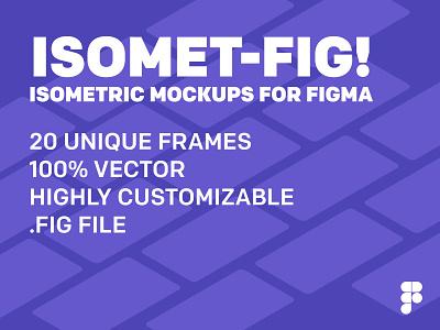 Isomet-fig! Isometric Mockups for Figma creativemarket .fig slide design vector branding ui perspective mockup mockup isometric illustration figmadesign isometric mockups figma