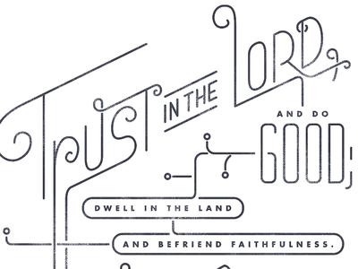 Psalm 37: 3-4