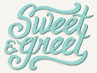 Sweet N Greet2