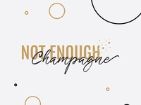 Not Enough Champagne podcast logo