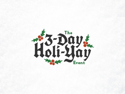3-Day Holi-Yay promo holiday holly christmas