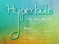 Word Play - Hyperbole