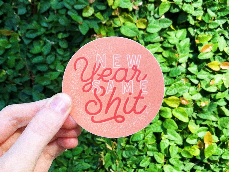 New Year Sticker quote 2020 graphicdesign vector charleston print newyear pink design typography lettering illustration type sticker