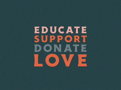 Educate Support Donate Love charleston lettering illustration gif typography bekind nojusticenopeace love donate support educate blacklivesmatter