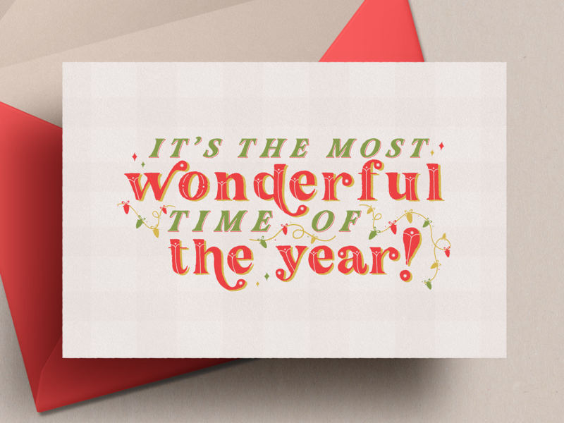 The Most Wonderful Time of Year! ornaments vector greetingcard holidayseason seasons redandgreen type illustration winter christmas holiday card typography