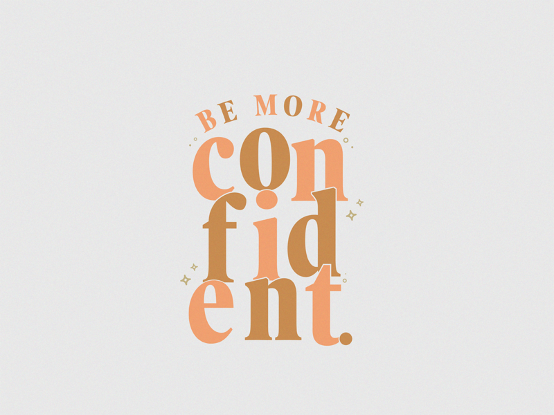 Be More Confident pink design resolution newyear goal confident quote warmup dribbbleweeklywarmup lettering typography