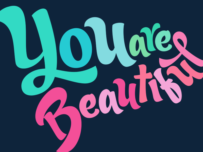 You are Beautiful brand letter art letter lettering pastel beautiful beauty