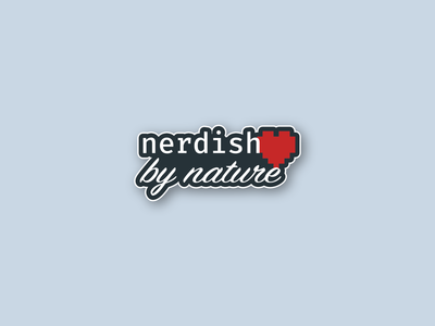 Nerdish by Nature