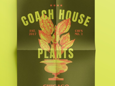 Coach House Plants Chicago | Poster planting plant decor home retro vintage planter garden illustrator screen print plant illustration plants design branding vector typography adobe illustrator illustration