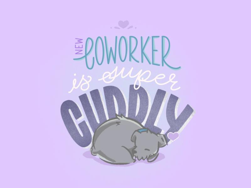 New Coworker cuddly home dog illustration dog coworker design type quarantine lettering handlettering