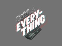 Nothing to Watch nothing watching remote tv television type quarantine lettering handlettering
