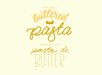 Buttered Pasta procreate cooking butter pasta graphic design type quarantine lettering handlettering