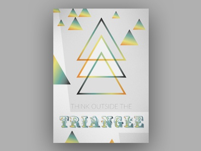 think outside the triangle saying posterdesign space triangle graphics