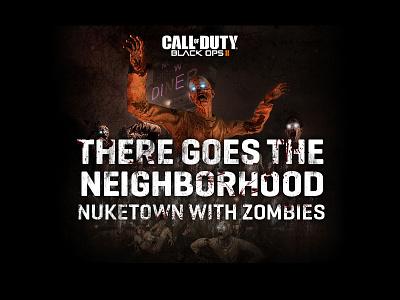 COD: BO2 Nuketown Promo Artwork zombies graphic design artwork black ops ii call of duty