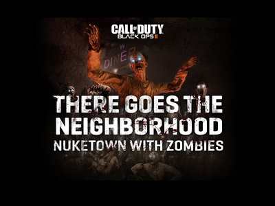 COD: BO2 Nuketown Promo Artwork zombies graphic design artwork black ops ii call of duty