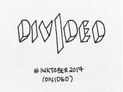 Divided typography type divided penmanship penandink inktober ink handtype font design calligraphy blackink