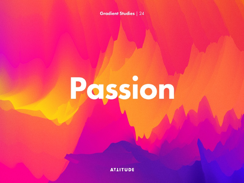 Gradient Studies: Passion typography texture fire energy minimalism  abstract vector color gradient
