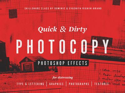 Quick & Dirty Photocopy Effects in Photoshop effect texturing photocopy zine lofi skillshare tutorial gritty photoshop texture