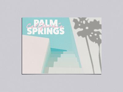 Adobe Live Palm Springs Postcard v2 postcard vector typography palm springs illustration