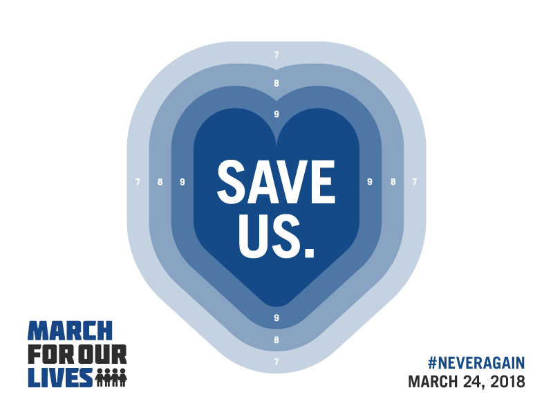 March For Our Lives — Save Us kill politics sign poster protest march walkout class school violence gun march for our lives