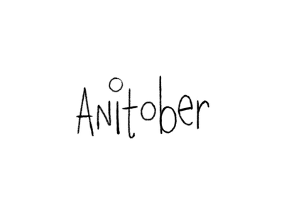 Anitober: Intro