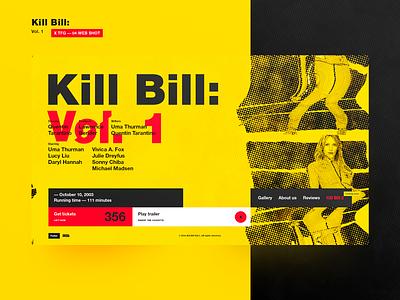 Kill Bill Vol.1 -04 WEB DESIGN SHOT yellow ux typography illustration homepage kill bill halftone 23 ui design awwwards лого очистить
