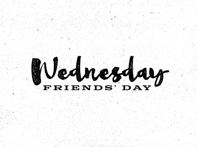 Wednesday Friends' Day