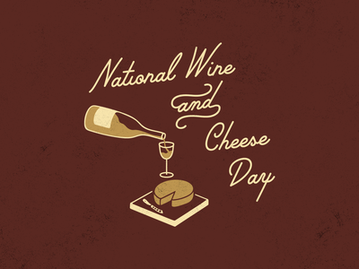 Wine & Cheese Please script national day holiday cheese wine iconography illustration typography