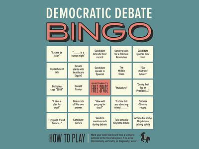 B-I-N-G-O electability typography vote democratic debate bingo democracy democrat politics primary election 2020