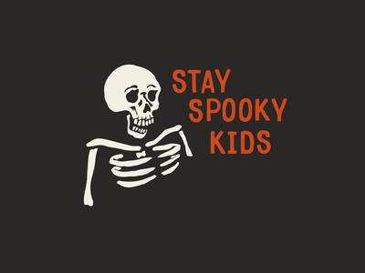 Stay Spooky hand lettering trick or treat dribbbleweeklywarmup scary illustration typography halloween spooky warmup bones skeleton