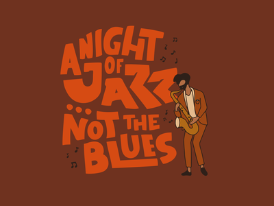 Not the Blues procreate illustration handlettering saxophone sax jazz musician