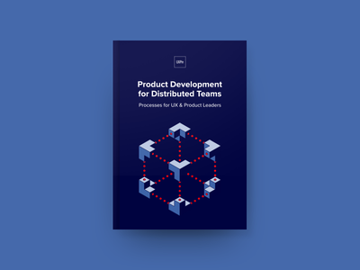 Product Development for Distributed Teams distributed team product leader ux ui ebook uxpin