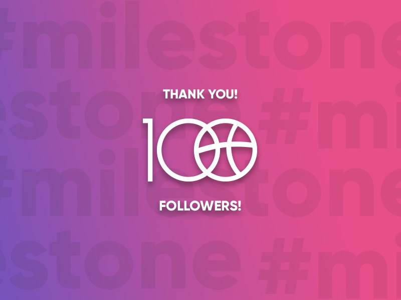 #milestone! First 100 followers graphic design danke gracias milestone 100 dribbble thank you followers