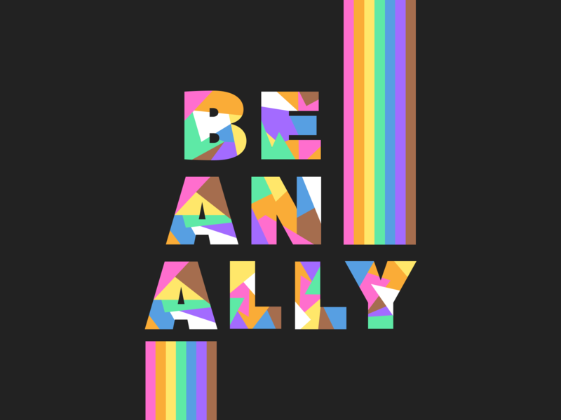 Be an ally type lettering rainbow ally pridemonth pride typography branding logo graphic design illustration visual design