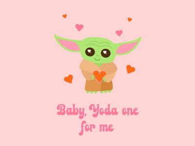 Baby, Yoda One For Me character type handlettering typography lettering love valentinesday valentine cute nerdy the mandalorian star wars baby yoda yoda vector graphic design design illustration visual design