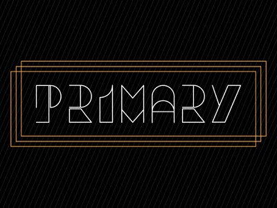 PRIMARY lettering letters letter font design fonts font type design typedesign type art typeface type typography design graphic design