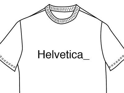 Helvetica T-shirt helvetica t-shirt design