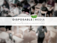 Disposable Media