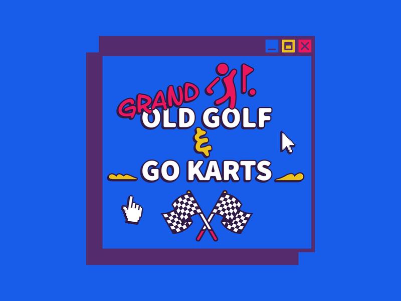 Event Branding | Grand Old Golf & Go Karts retro grand old golf color illustration typography design event branding nashville welcome week university college gokarts mini golf 90s